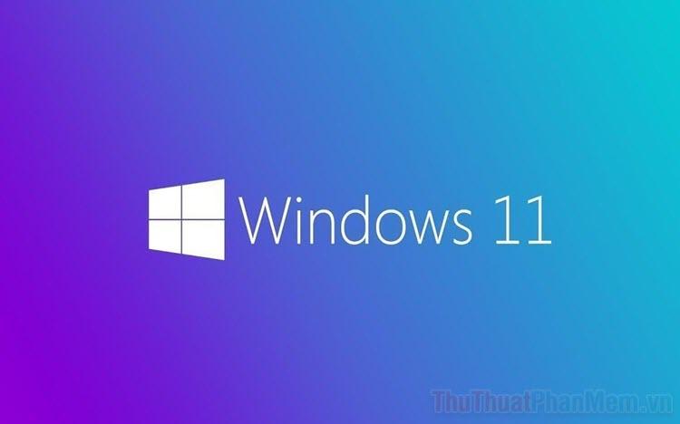 Cách kiểm tra cấu hình máy tính có tương thích với Windows 11 hay không?