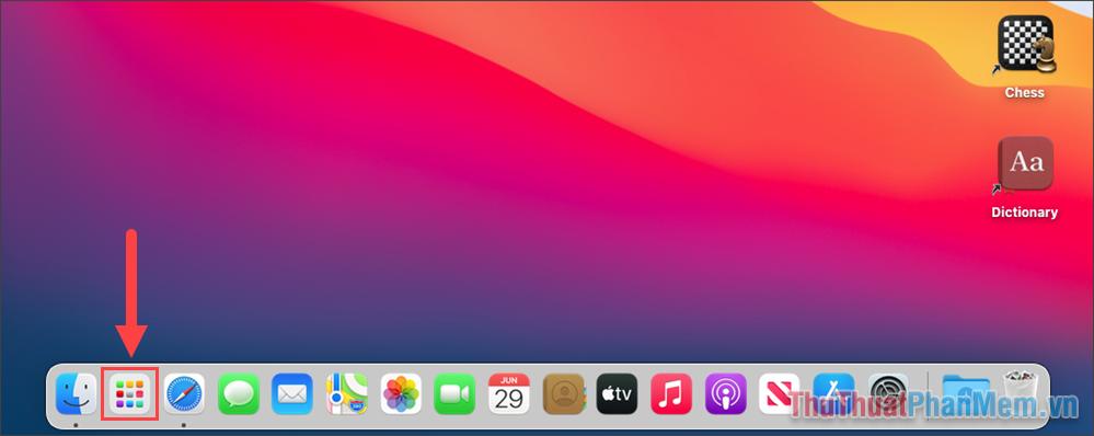 Mở Launchpad trên máy tính để xem toàn bộ các ứng dụng trên MacOS