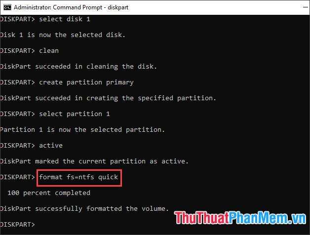 Nhập lệnh format fs=ntfs quick