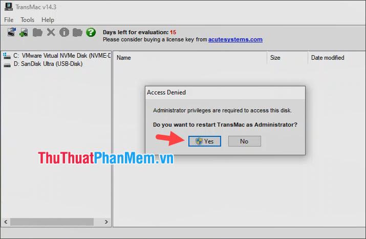 Bấm Yes để khởi động lại TransMac để mở ứng dụng với quyền Admin