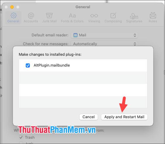 Click Apply and Restart Mail để khởi động lại ứng dụng