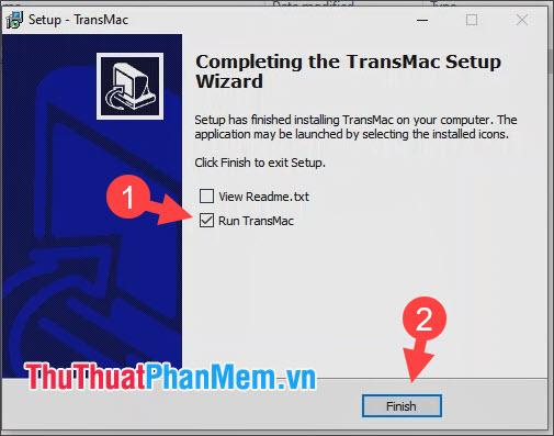 Click Run TransMac rồi chọn Finish để hoàn tất và mở ứng dụng