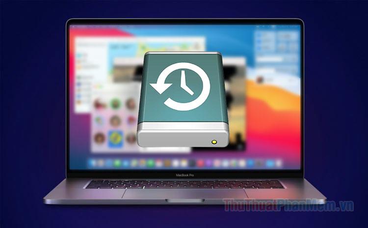Hướng dẫn sao lưu & khôi phục macOS với Time Machine