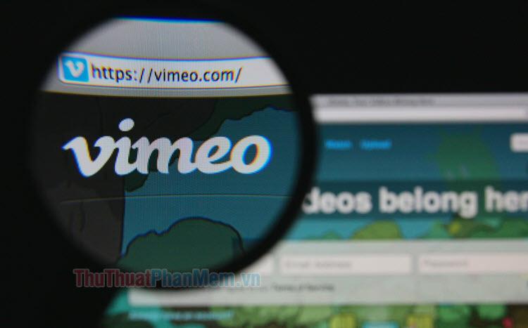 Vimeo là gì? Cách tạo tài khoản và upload video lên Vimeo