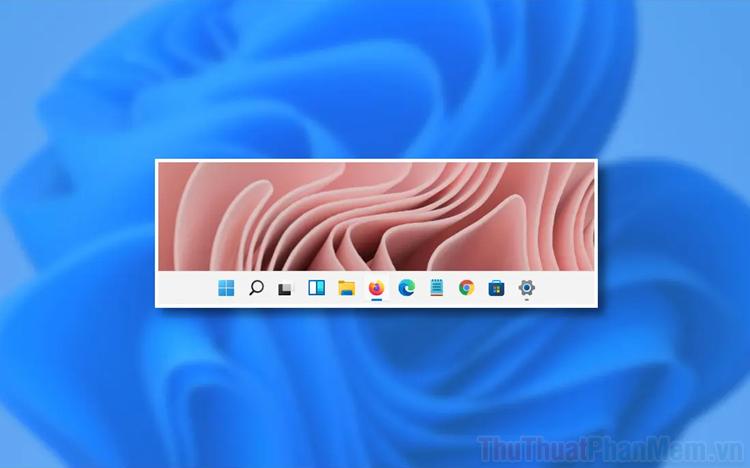 Cách ẩn, hiện thanh Taskbar trên Windows 11
