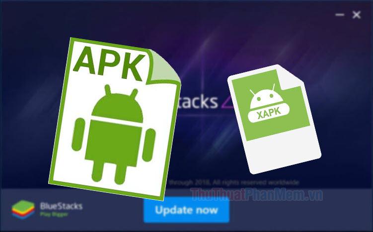 Cách cài file APK, XAPK trên BlueStacks