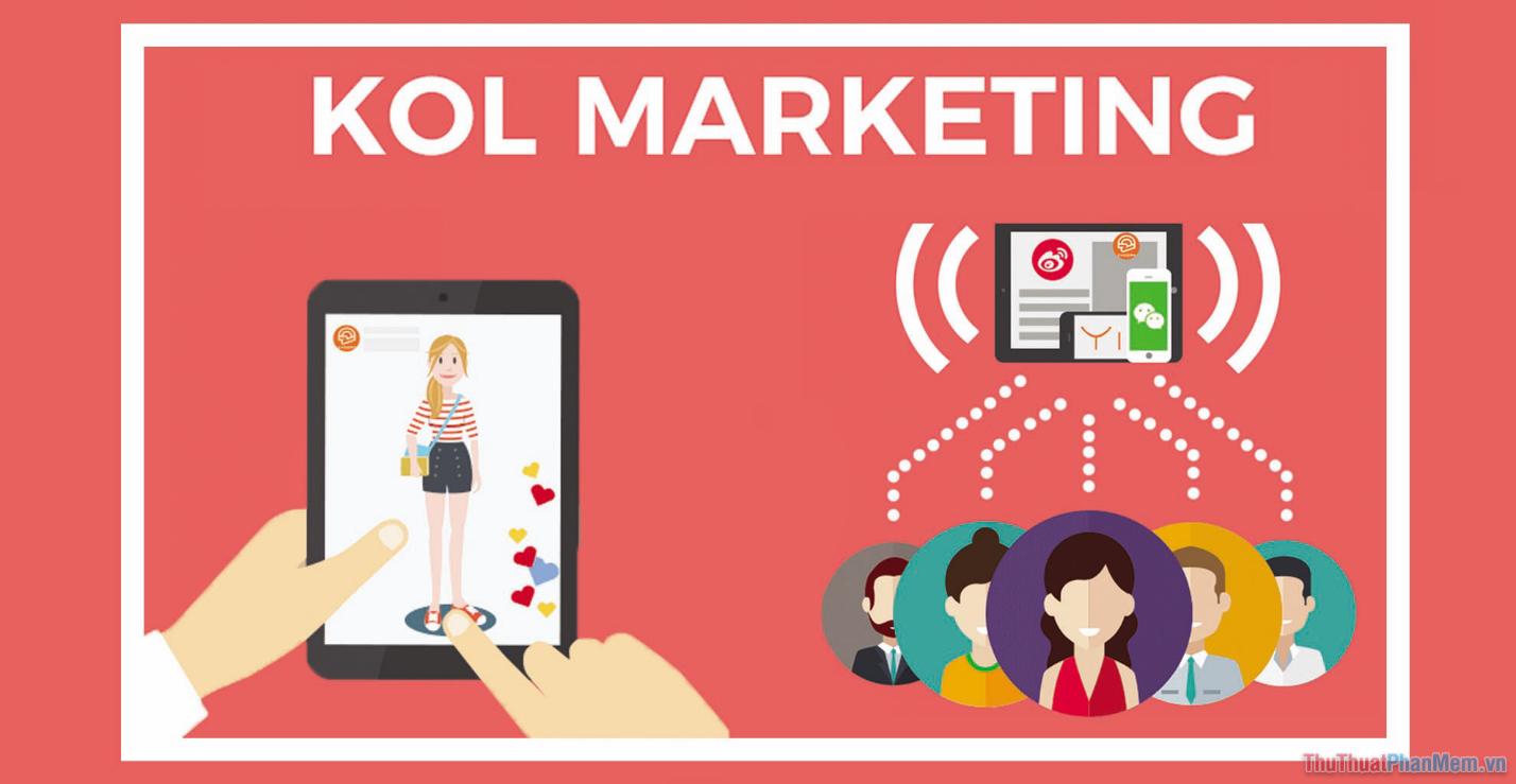 KOL là từ khóa viết tắt của Key Opinion Leader và chúng được sử dụng phổ biến trong giới trẻ nước ngoài