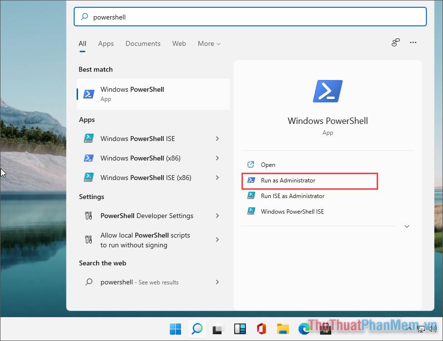 Nhập Windows PowerShell và chọn Run as administrator để mở dưới quyền Admin