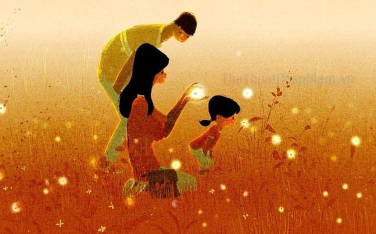 Những câu nói hay về tình cảm gia đình đầm ấm, hạnh phúc